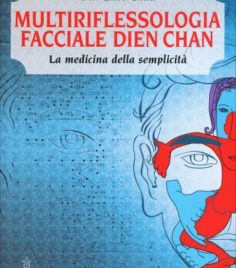Multi Riflessologia Facciale Dien Chan – La medicina della semplicità